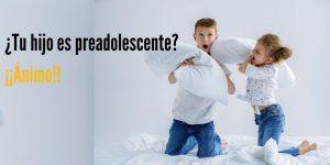 la preadolescencia cómo afrontarla como padres
