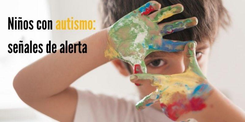 niños con autismo_señales de alerta