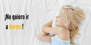 niños no quieren ir a dormir